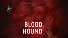 The Vault - Blood Hound by...
