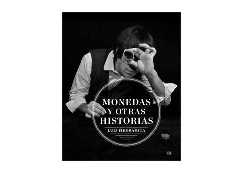 LUIS PIEDRAHITA - MONEDAS Y OTRAS...
