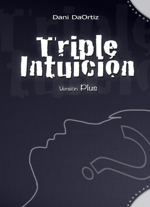 TRIPLE INTUICIÓN PLUS - DANI DAORTIZ