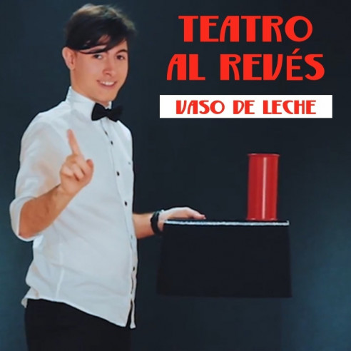 VASO DE LECHE - TEATRO AL REVÉS