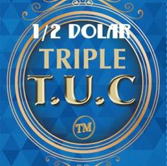TRIPLE TUC - TAMAÑO 1/2 DOLAR