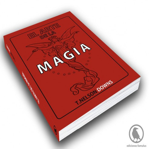 EL ARTE DE LA MAGIA - T. NELSON DOWNS