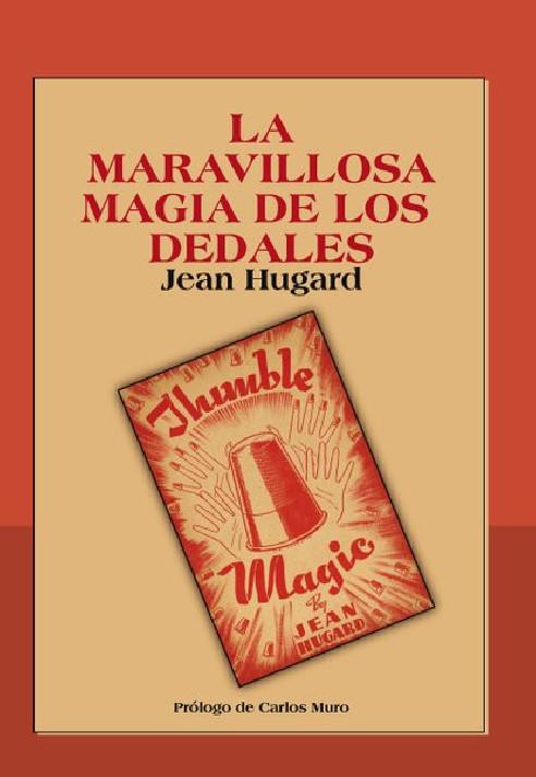 LA MARAVILLOSA MAGIA DE LOS DEDALES -...
